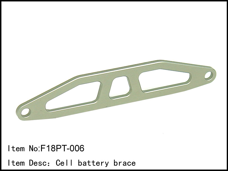 Artikel-Bild-F18-PT-006 - CNC Alloy Cell battery brace